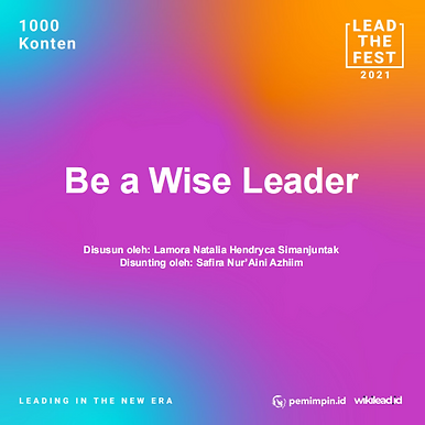 Be a Wise Leader