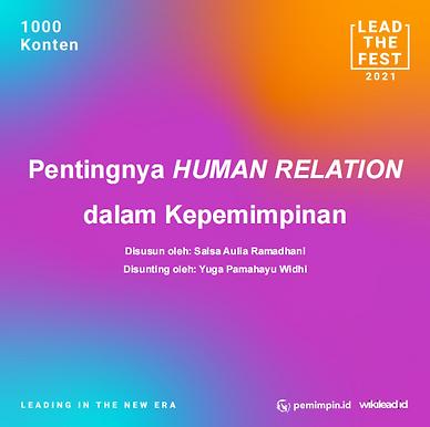 Pentingnya HUMAN RELATION dalam Kepemimpinan
