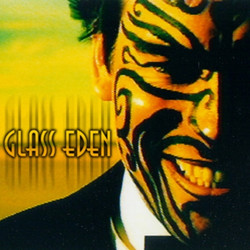 GLASS EDEN