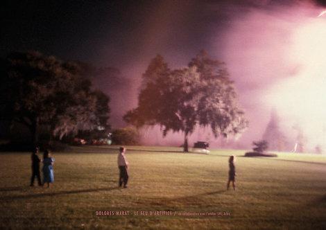 Dolorès Marat - Le feu d'artifice