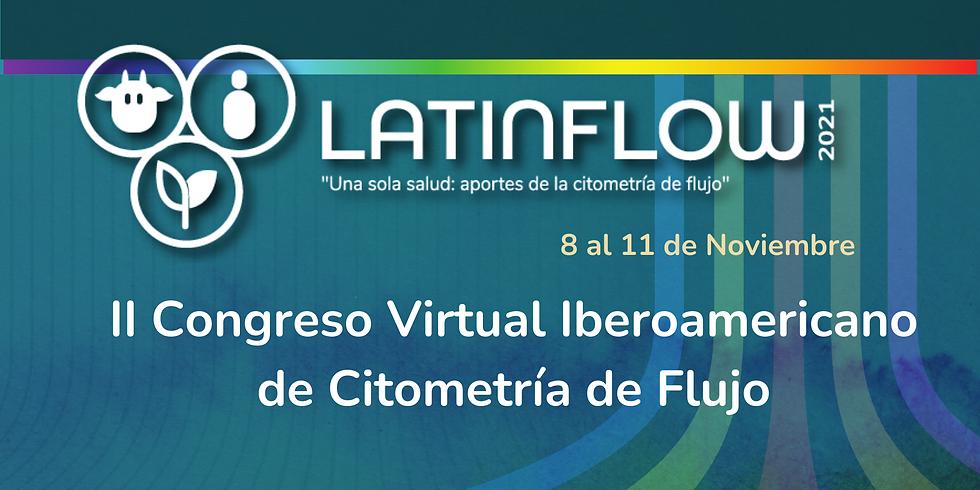 II Congreso Virtual Iberoamericano de Citometría. Latinflow 2021