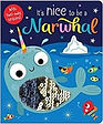 its nice to be a narwhal 11.jpg