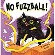 no fuzzball.jpg