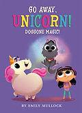 go away unicorn doggone magic 6.jpg