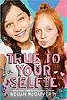 true to your selfie.jpg