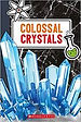 colossal crystals.jpg