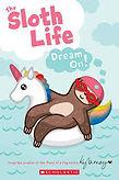 the sloth life dream on 9.jpg