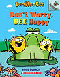 dont worry bee happy.jpg