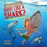 what if you could sniff like a shark 6.j