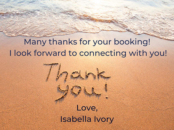 Many thanks for your booking. I look for