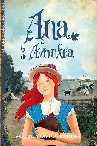 ANA, LA DE AVONLEA ( LIBRO II )