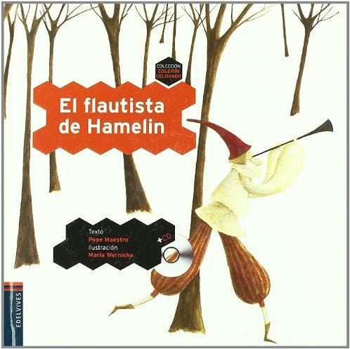 EL FLAUTISTA DE HAMELIN + CD