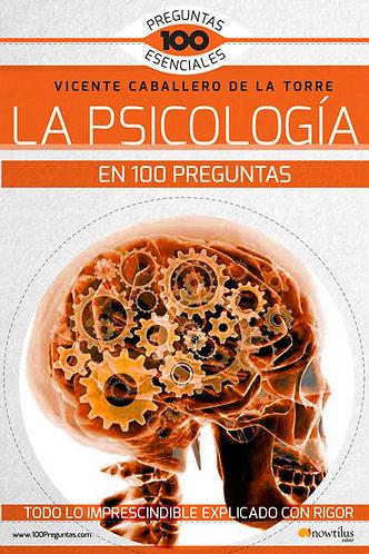 LA PSICOLOGÍA EN 100 PREGUNTAS