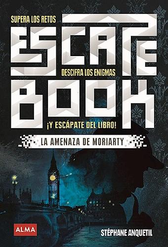 ESCAPE BOOK: SUPERA LOS RETOS, DESCIFRA LOS ENIGMAS Y ESCÁPATE DEL LIBRO