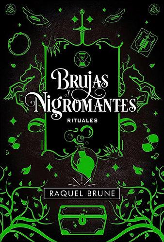 BRUJAS Y BIGROMANTES: RITUALES