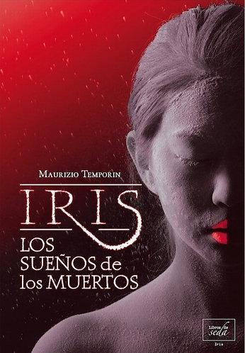 LOS SUEÑOS DE LOS MUERTOS (IRIS)
