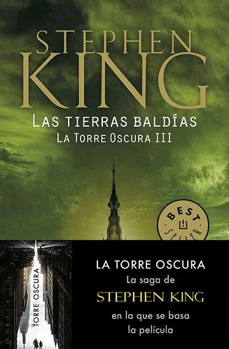 LAS TIERRAS BALDÍAS. LA TORRE OSCURA III