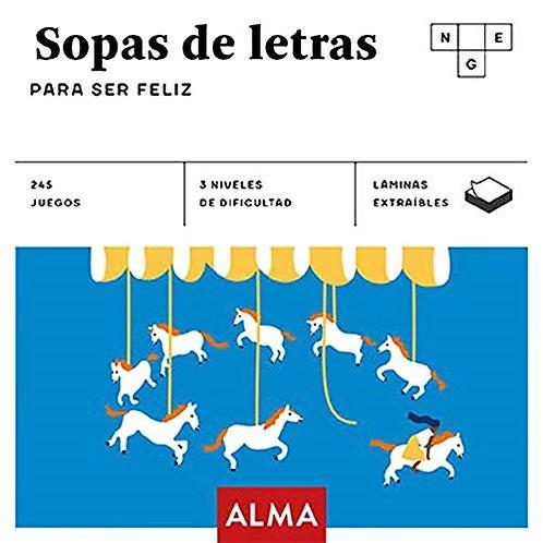 SOPAS DE LETRAS : PARA SER FELIZ