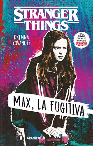 MAX, LA FUGITIVA (STRANGER THINGS)