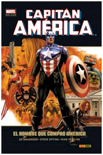 CAPITAN AMERICA 7- EL HOMBRE QUE COMPRO AMERICA