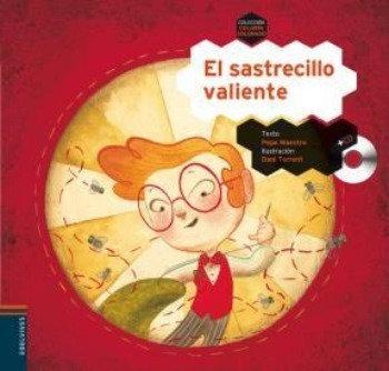 EL SASTRECILLO VALIENTE + CD