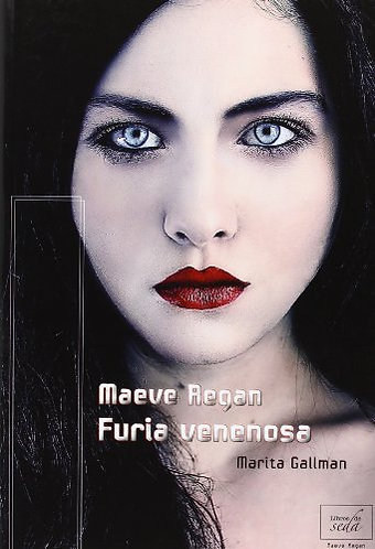 MAEVE REGAN 1: FURIA VENENOSA