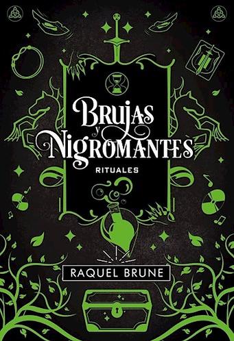 BRUJAS Y NIGROMANTES 2: RITUALES