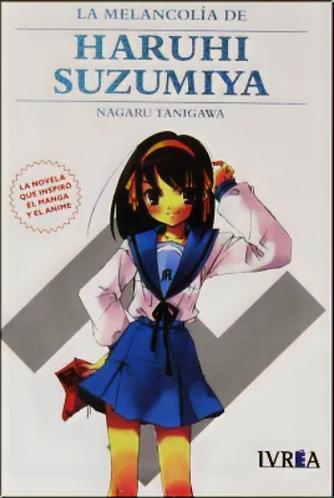 LA MELANCOLIA DE HARUHI SUZUMIYA