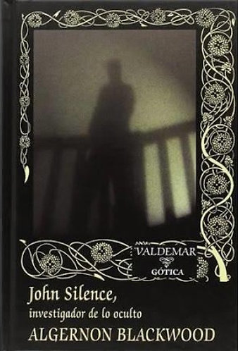 JOHN SILENCE: INVESTIGADOR DE LO OCULTO