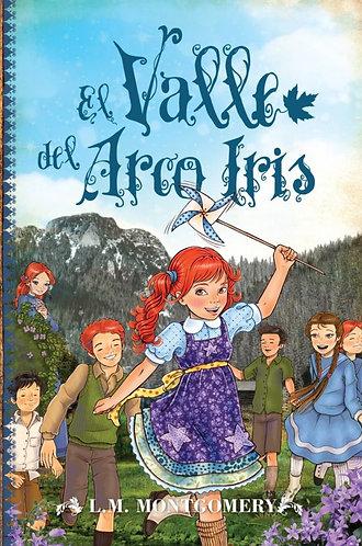 ANA, EL VALLE DEL ARCO IRIS ( LIBRO VII )