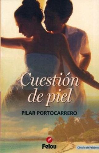 CUESTION DE PIEL