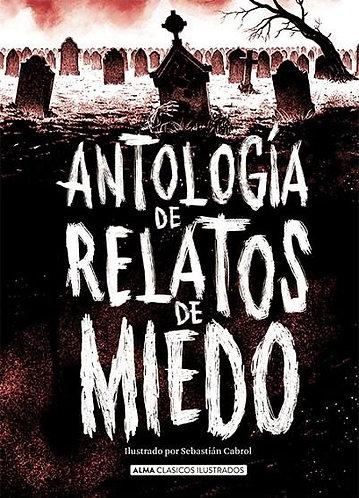ANTOLOGIA DE RELATOS DE MIEDO