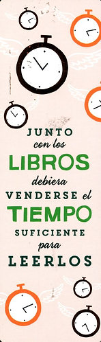 JUNTO CON LOS LIBROS DEBIERA VENDERSE EL TIEMPO SUFICIENTE PARA LEERLOS