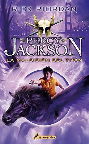 LA MALDICIÓN DEL TITÁN. PERCY JACKSON Y LOS DIOSES DEL OLIMPO 3