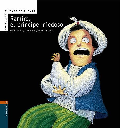 RAMIRO, EL PRINCIPE MIEDOSO