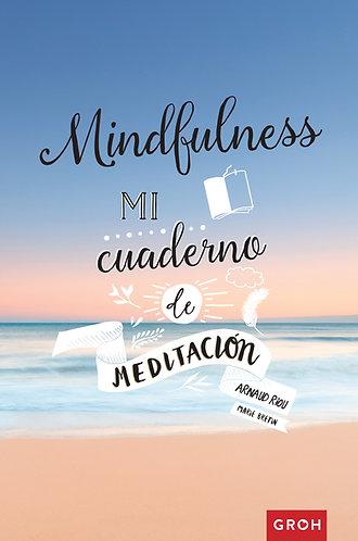 MINDFULNESS: MI CUADERNO DE MEDITACION
