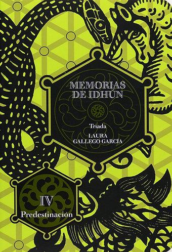 MEMORIAS DE IDHUN: TRIADA: PREDESTINACION
