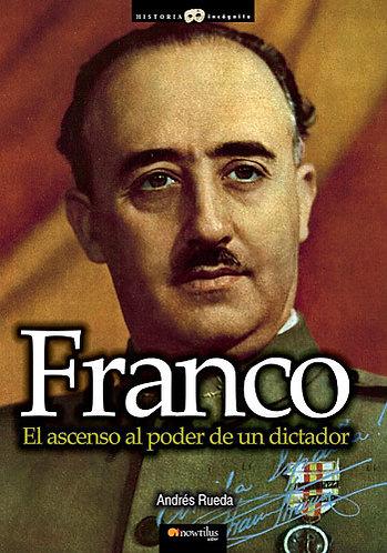 FRANCO, EL ASCENSO AL PODER