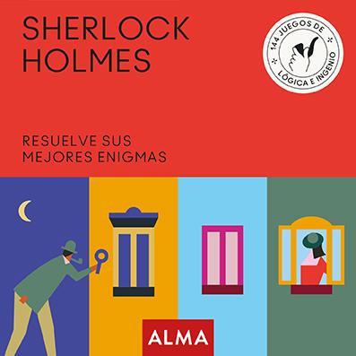 SHERLOCK HOLMES: RESUELVE SUS MEJORES ENIGMAS