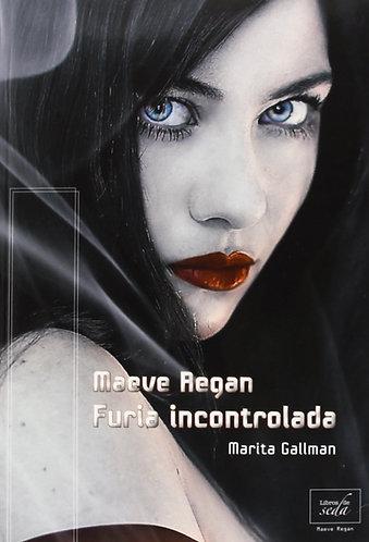 MAEVE REGAN 2: FURIA INCONTROLADA