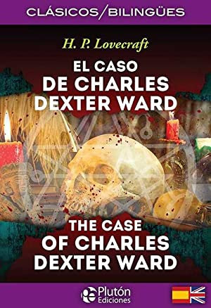 EL CASO DE CHARLES DEXTER WARD BILINGUE