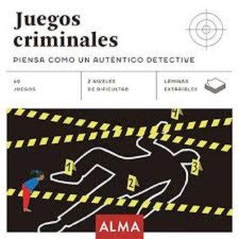 JUEGOS CRIMINALES: PIENSA COMO UN VERDADERO DETECTIVE