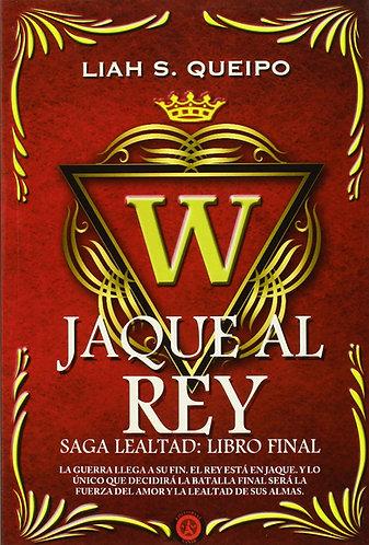 SAGA LEALTAD IV: JAQUE AL REY