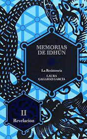 MEMORIAS DE IDHUN: LA RESISTENCIA I