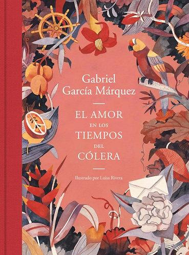 EL AMOR EN LOS TIEMPOS DEL COLERA (EDICION ILUSTRADA)