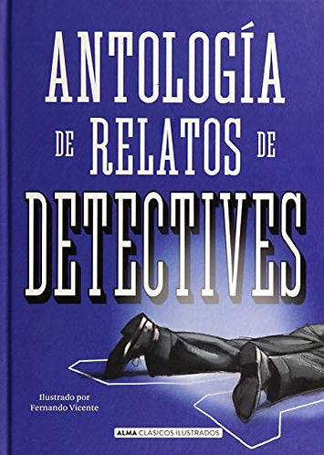 ANTOLOGÍA DE RELATOS DE DETECTIVES