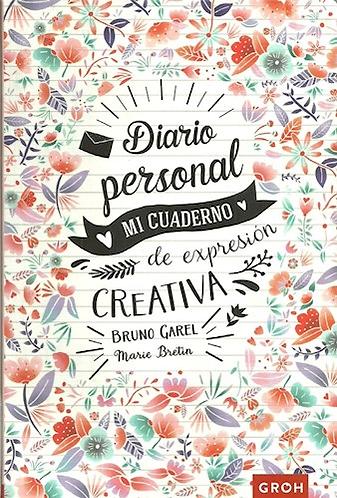 DIARIO PERSONAL. MI DIARIO DE EXPRESIÓN CREATIVA