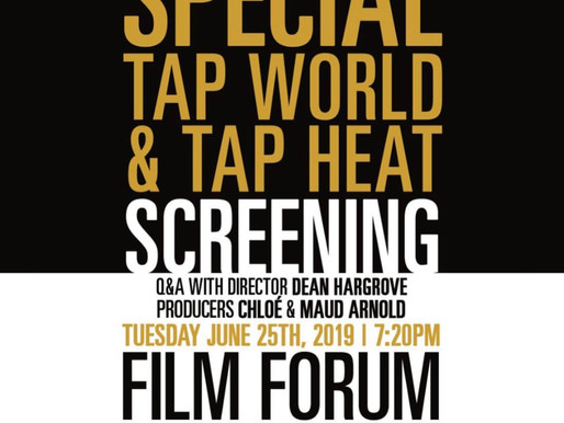 TAP WORLD AT NYC's Film Forum!!