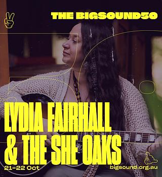 Lydia Fairhall and The She Oaks - Artist