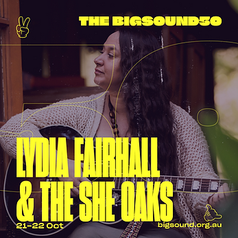 Lydia Fairhall and The She Oaks - Artist